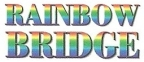 RAINBOW BRIDGE: NOW Open!